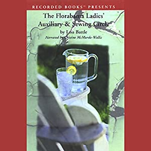 The Florabama Ladies' Auxiliary & Sewing Circle Audiobook