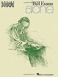 The bill evans trio volume 2 1962 1965 artist transcriptions bill evans alone artist transcriptions piano fandeluxe Gallery