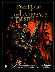Warhammer 40K - Jeu de Rôle - Dark Heresy - L'Héritage des Haarlock 01 : Les Lambeaux du Destin par  Warhammer
