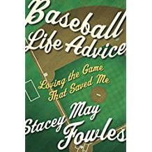 Baseball Life Advice: Loving the Game That Saved Me