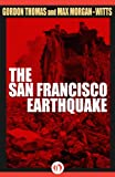 Front cover for the book The San Francisco Earthquake by Gordon Thomas