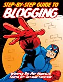 img - for The Step-By-Step Guide To Blogging book / textbook / text book