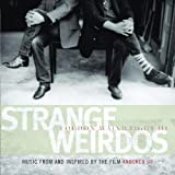 Strange Weirdos: Music From And Inspired By The Film Knocked Up by Loudon Wainwright III (2007-05-21)
