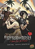 I Love Him to Pieces (My Boyfriend Is a Monster (Paperback))