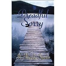 Dreadful Sorry by Smolev, Marsha (2002) Paperback