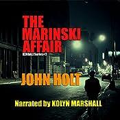 The Marinski Affair: Kendall, Book 2 | John Holt