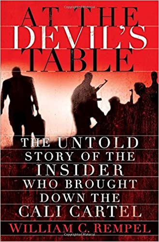 At the Devils Table: The Untold Story of the Insider Who ...