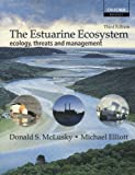 img - for The Estuarine Ecosystem: Ecology, Threats, and Management by Donald S. McLusky (2004-06-17) book / textbook / text book