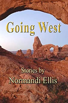 Going West by [Ellis, Normandi]