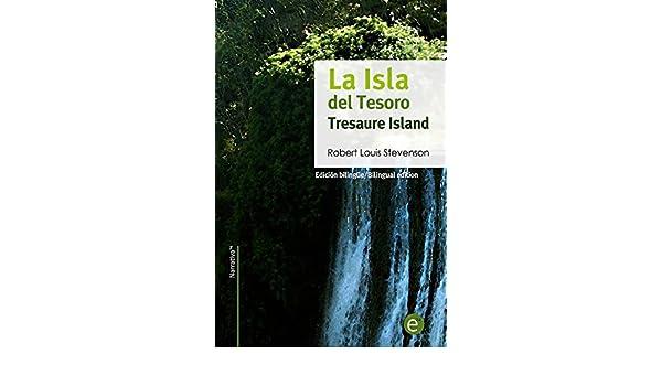 Amazon.com: La isla del tesoro/Tresaure Island: Edición bilingüe/Bilingual edition (Biblioteca Clásicos bilingüe) (Spanish Edition) eBook: Robert Stevenson: ...