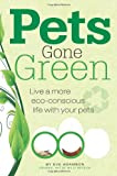 Pets Gone Green, Eve Adamson, 1593786468