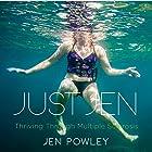 Just Jen: Thriving Through Multiple Sclerosis Hörbuch von Jen Powley Gesprochen von: Christine Brubaker
