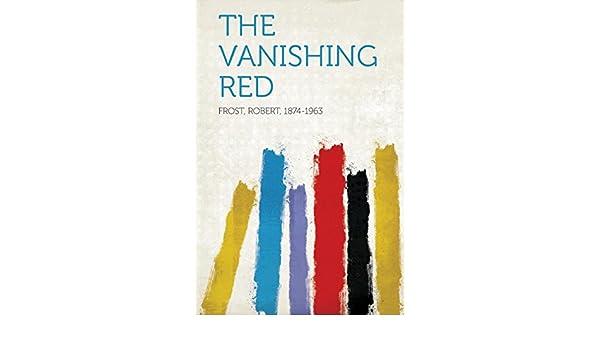 the vanishing red