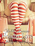Holiday Love: Six Holidays-Six Tales of Love