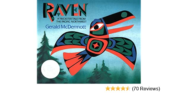 raven a trickster tale from the pacific northwest kindle edition