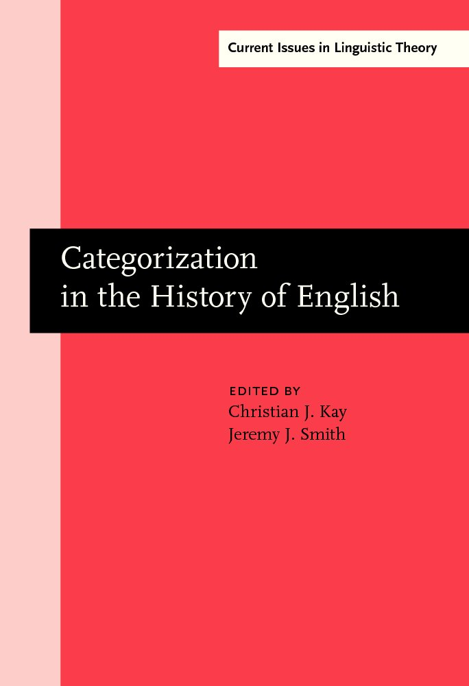 Categorization in the History of English (Current Issues in Linguistic Theory) ebook