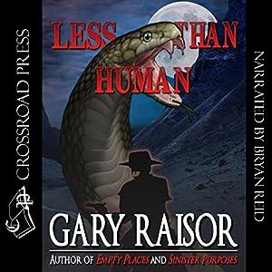 Less than Human Audiobook