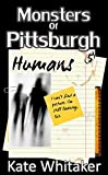 Humans (Monsters of Pittsburgh Book 5)