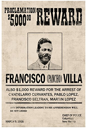 Pancho Villa Wanted Sign Print Poster with Hanger