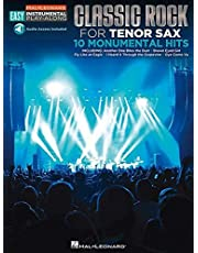 Classic Rock - 10 Monumental Hits: Tenor Sax Easy Instrumental Play-Along Book with Online Audio Tracks