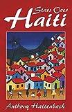 Stars Over Haiti: A True Story