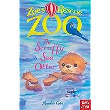 Zoe's Rescue Zoo: The Scruffy Sea Otter