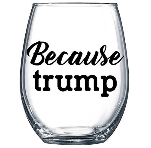Because Trump Stemless Wine Glass product image