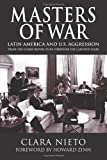 img - for Masters of War: Latin America and U.S. Agression From the Cuban Revolution Through the Clinton Years book / textbook / text book