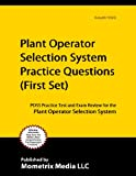 Plant Operator Selection System Practice Questions (First Set): POSS Practice Test and Exam Review for the Plant Operator Selection System