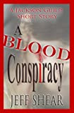 img - for A Blood Conspiracy, a short story (A Jackson Guild Short Story Book 1) book / textbook / text book