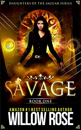Savage (Daughters of the Jaguar Book 1) (Rose Dragon)