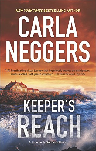 Keeper's Reach: A gripping tale of romantic suspense and page-turning action (Sharpe & Donovan Book 6)