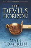 The Devil's Horizon (Devil's Fire) (Volume 3)