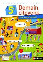 Education civique Demain citoyen 5e : Programme 2010