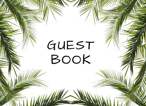 (Guest Book: Palm Leaves Border Visitor Sign In Book With Email Column | Compact and Small Soft Cover To Suit Any Home or)