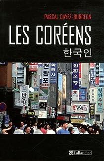Les Coréens par Dayez-Burgeon