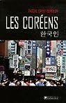 Les Coréens par Pascal Dayez-Burgeon