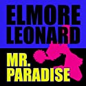 Mr Paradise Audiobook by Elmore Leonard Narrated by Robert Forster