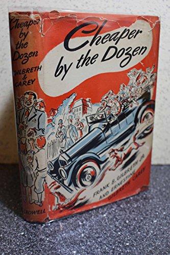 Cheaper By the Dozen (Cheaper By The Dozen By Frank B Gilbreth)