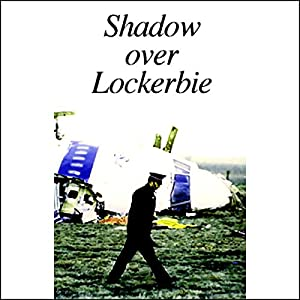 Shadow Over Lockerbie Radio/TV Program