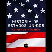 Historia de Estados Unidos (Spanish Edition)