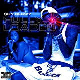 Fully Loaded [Explicit]