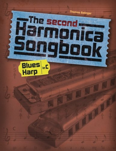The second Harmonica Songbook: (Blues Harp in C)
