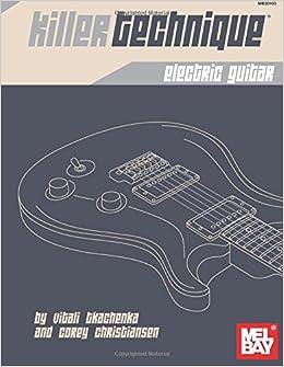 Killer Technique: Electric Guitar Download Epub ebooks
