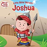 Joshua/Rahab Flip-Over Book (Little Bible Heroes™)