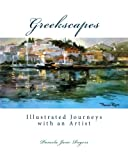 img - for Greekscapes: Illustrated Journeys with an Artist book / textbook / text book