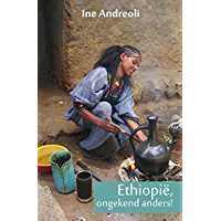 Ethiopie, ongekend anders