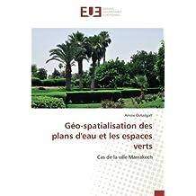 Géo-spatialisation des plans d'eau et les espaces verts: Cas de la ville Marrakech