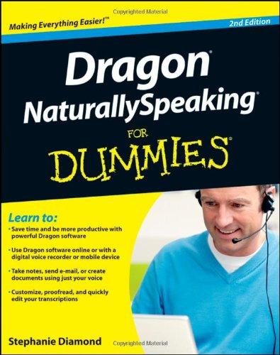 Dragon NaturallySpeaking For Dummies (Naturally Program Read)