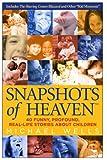 Snapshots of Heaven, Michael Wells, 0973796502